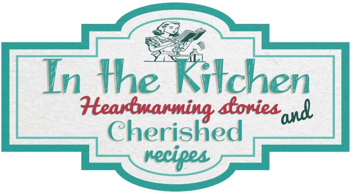 In the Kitchen Cherished Magazine