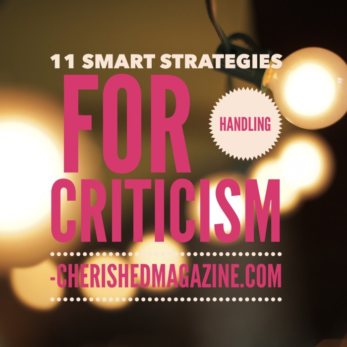 11 Smart Strategies for Handling Criticism
