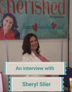 Interview with Sheryl Siler Founder & Editor-in-Chief of Cherished Magazine
