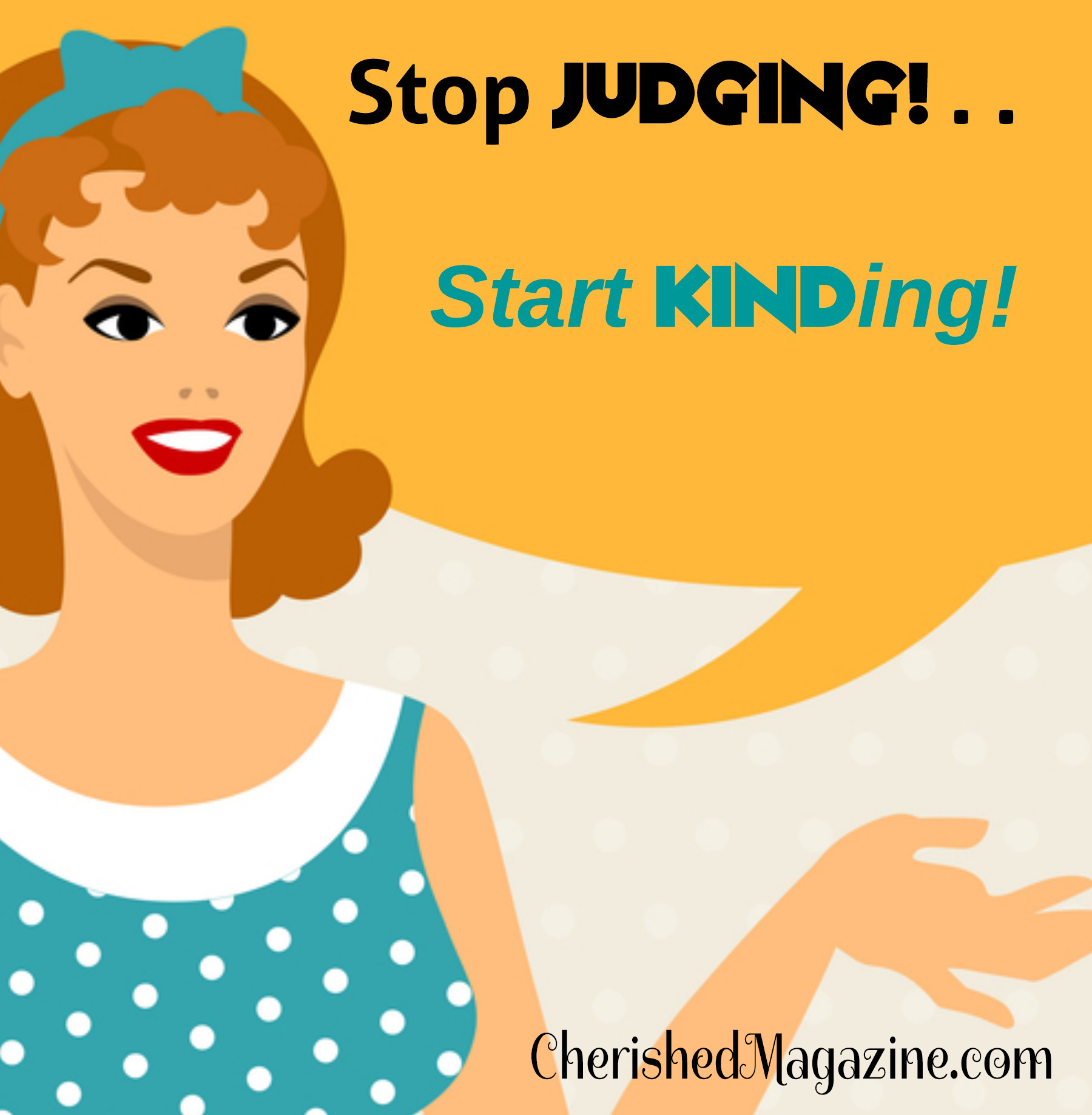 """Stop Judging . . . and Start """"Kinding"""""""