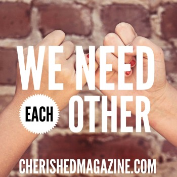 We Need Others Pamela Havey Lau