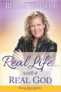 real life with real god Robyn Wilson