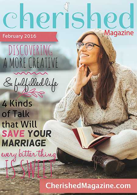 Cherished Magazine February 2016 - An Online Magazine for Christian Women