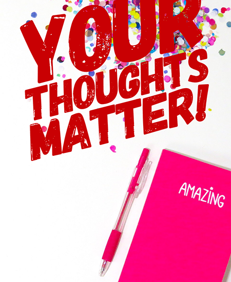 Your Thoughts Matter - Cherished Magazine