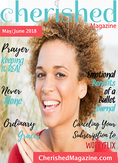 Cherished Magazine May June 2018 A Christian Woman Magazine