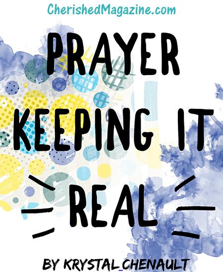 Prayer - Keeping it Real