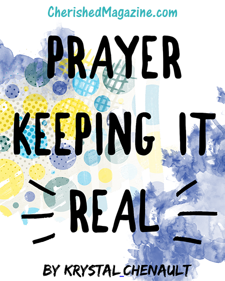 Prayer - Keeping it Real